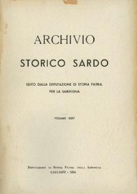 Archivio Storico Sardo - Volume n. XXIV - Deputazione di Storia Patria per la Sardegna