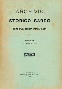 Archivio Storico Sardo - Volume n. XV Fasc. III e IV - Società Storica Sarda
