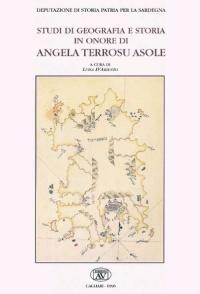STUDI DI GEOGRAFIA E STORIA IN ONORE ANGELA TERROSU ASOLE - LUISA D'ARIENZO