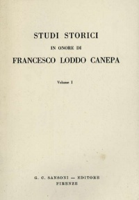 STUDI STORICI IN ONORE DI FRANCESCO LODDO CANEPA VOL. I - G.C. SANSONI