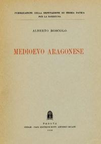 MEDIOEVO ARAGONESE - ALBERTO BOSCOLO