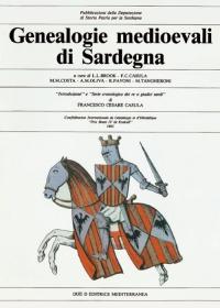 GENEALOGIE MEDIOEVALI DI SARDEGNA - L.L. BROOK - F.C. CASULA - M.M. COSTA - A.M. OLIVA - R. PAVONI - M. TANGHERONI