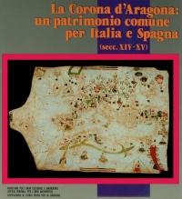 LA CORONA D'ARAGONA: UN PATRIMONIO COMUNE PER ITALIA E SPAGNA